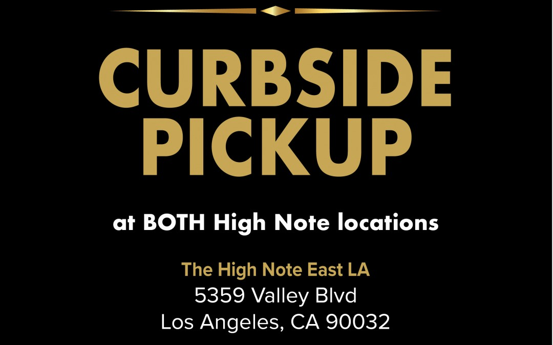 Curbside pick up now available at both high note locations